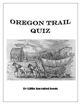 Oregon Trail Test, Quiz, History