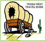 Oregon Trail (Trails West) Travel Guide