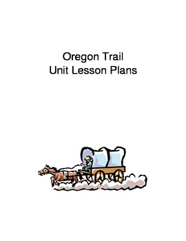 Oregon Trail Unit Lesson Plans