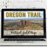 Oregon Trail: Virtual Field Trip (Google Earth Exploration)