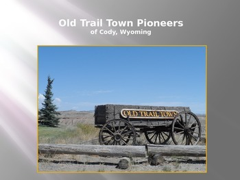 Oregon Trail Westward Expansion PowerPoint Series-A Western Pioneer Town