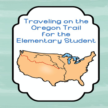 Oregon Trail for the Elementary Student