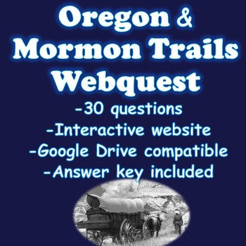 Oregon and Mormon Trails Webquest