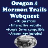 Oregon and Mormon Trails Webquest