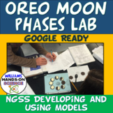 Google Ready MS-ESS1-1: Oreo Moon Phases Lab NGSS Modeling