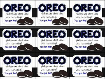 Oreo Testing Motivation Treat Tags (Oreo glad you are almost done with testing)