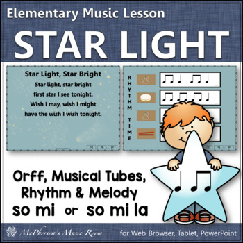 Orff Arrangement ~ Star Light, Star Bright: Orff, Boomwhackers, Rhythm & Melody