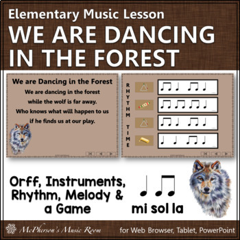 Orff Arrangement ~ We Are Dancing in the Forest: Orff, Rhythm & Melody