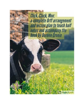 Orff Arrangement and Lesson Plan for Click, Clack, Moo