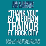 """""""Thank You"""" by Meghan Trainor ft. Rock City for Orff/ Marimba / Boomwhackers"""