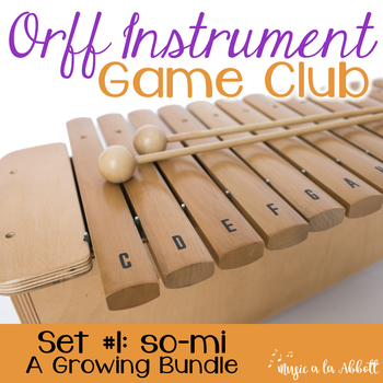 Orff Instrument Game Club, so-mi/sol-mi {A Growing Bundle}