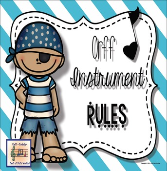 Orff Instrument Rules