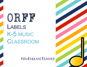 Orff Labels for Elementary Music Classroom Decor or Bulletin Board