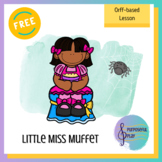 Orff - Little Miss Muffet Freebie