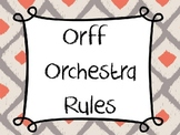 Orff Orchestra Rules