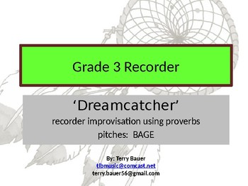 Orff approach Native American style 'Dreamcatcher' with recorder, xylos, voice.