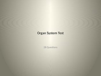 Organ System Test