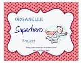 Organelle Superhero Project