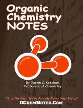 Organic Chemistry Notes - Full Course