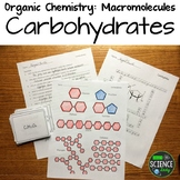 Organic Chemistry: Macromolecules: Carbohydrates