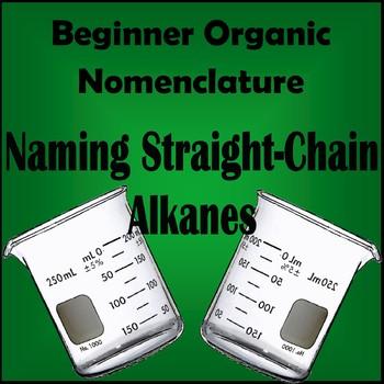 Organic Chemistry : Naming Alkanes (Straight Chain Alkanes) Worksheet