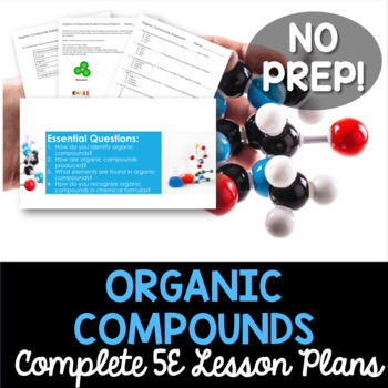 Organic Compounds Complete 5E Lesson Plan