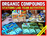 Organic Compounds: Stations Lab & Task Cards
