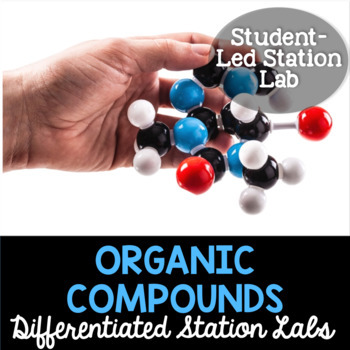 Organic Compounds Student-Led Station Lab