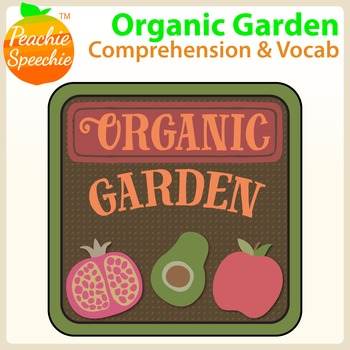 Organic Garden: Comprehension and Vocabulary