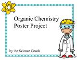 Organic Molecule Poster Project