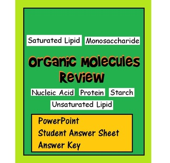 Organic Macromolecule Review (PowerPoint, student answer s