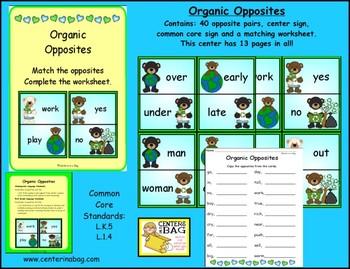 Organic Opposites (L.K.5, L.1.4)
