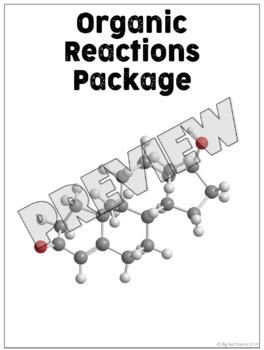 Organic Chemistry Reactions Worksheet Package
