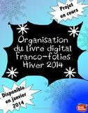Organisation du livre digital Franco-Folie 2014