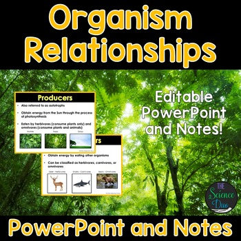Organism Relationships PowerPoint and Notes