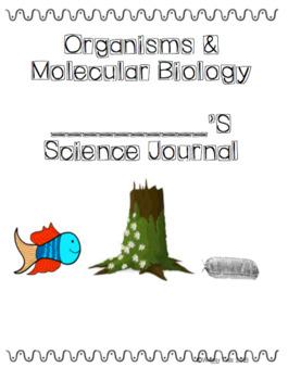 Organisms & Molecular Biology