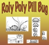 Organisms: Roly Poly Pill Bug