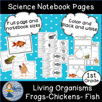Organisms and Environment Science Notebook Pages: Frog, Goldfish, and Chicken