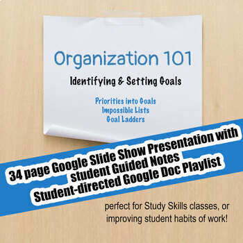 Organization 101 #3 Goal Setting; Executive Functioning; Study Skills