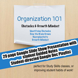 Organization 101 #4 Obstacles/Growth Mindset; Executive Functioning; Study Skill