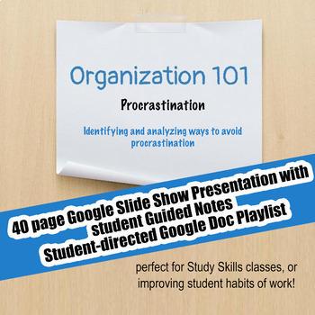Organization 101 #6 Procrastination; Executive Functioning; Distance Learning