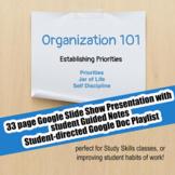 Organization 101 #2 Establishing Priorities; Executive Functioning; Study Skill