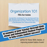 Organization 101 - Full Curriculum: Study Skills; Executive Functioning