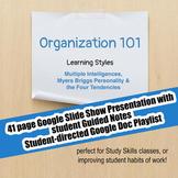 Organization 101 - #1 Learning Styles; Executive Functioning; Study Skills;