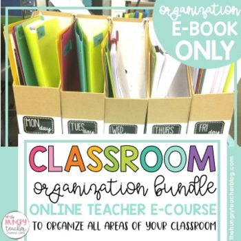 Organization: A Complete Resource Guide for Classroom Organization