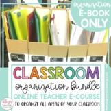 Classroom Organization E-Course (E-BOOK ONLY)