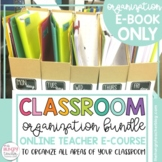 Classroom Organization E-Course (E-BOOK ONLY)