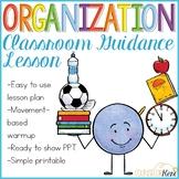 Organization Activity: Getting Organized Classroom Guidance Lesson
