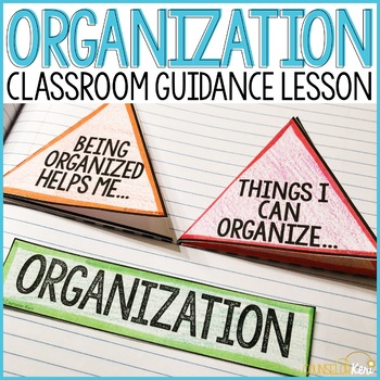Organization Classroom Guidance Lesson for School Counseling