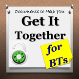 Organization Documents to Help You Get It Together! (BT Stuff)